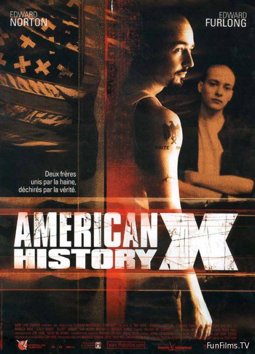 analysis of the movie american history x directed by tony kaye About the american history x american history x is an american drama film which was named by empire magazine in 2008 as one of the greatest movie tony kaye.